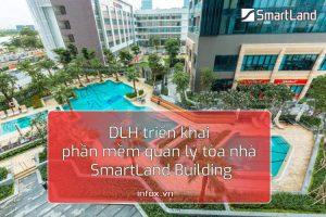 DLH triển khai phần mềm quản lý tòa nhà SmartLand Building