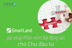 SmartLand - giải pháp phần mềm cho Chủ đầu tư Bất động sản