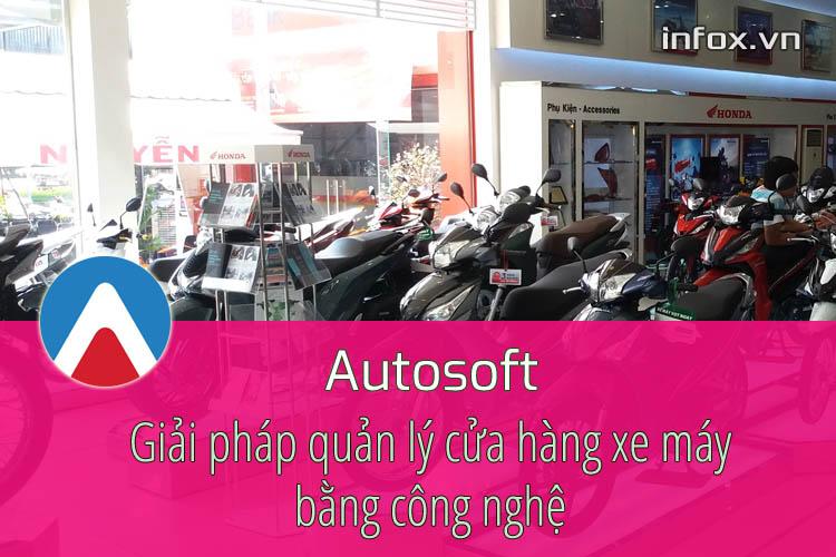 Autosoft – Giải pháp quản lý cửa hàng xe máy bằng công nghệ