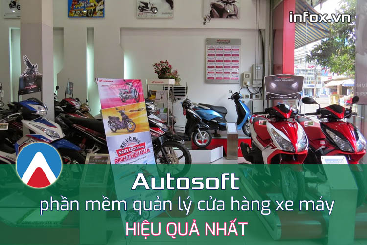 Cách chọn phần mềm quản lý cửa hàng xe máy hiệu quả nhất