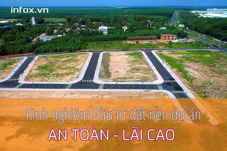 Kinh nghiệm đầu tư đất nền dự án an toàn, lãi cao