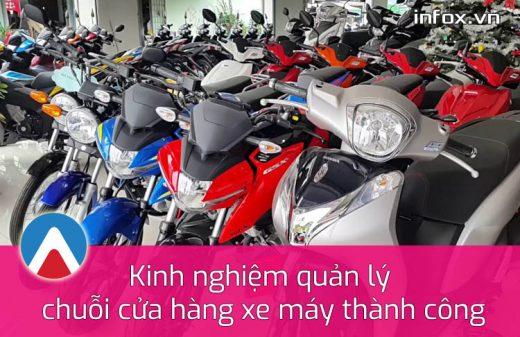 Kinh nghiệm quản lý chuỗi cửa hàng xe máy thành công