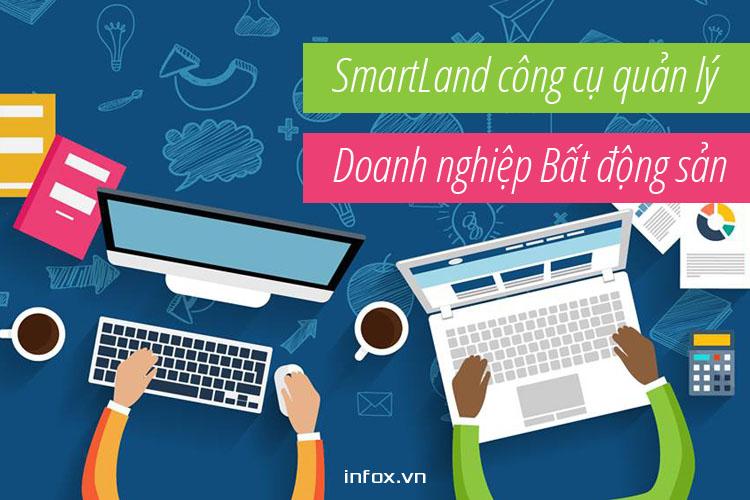 Phần mềm SmartLand công cụ đắc lực trong quản lý doanh nghiệp bất động sản