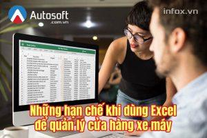 Những hạn chế khi dùng Excel để quản lý cửa hàng xe máy