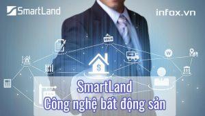 SmartLand - Công nghệ Bất động sản
