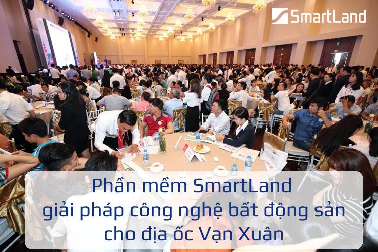 Phần mềm SmartLand giải pháp công nghệ bất động sản cho địa ốc Vạn Xuân