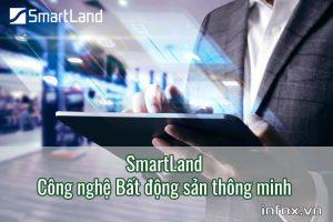SmartLand - công nghệ Bất động sản thông minh